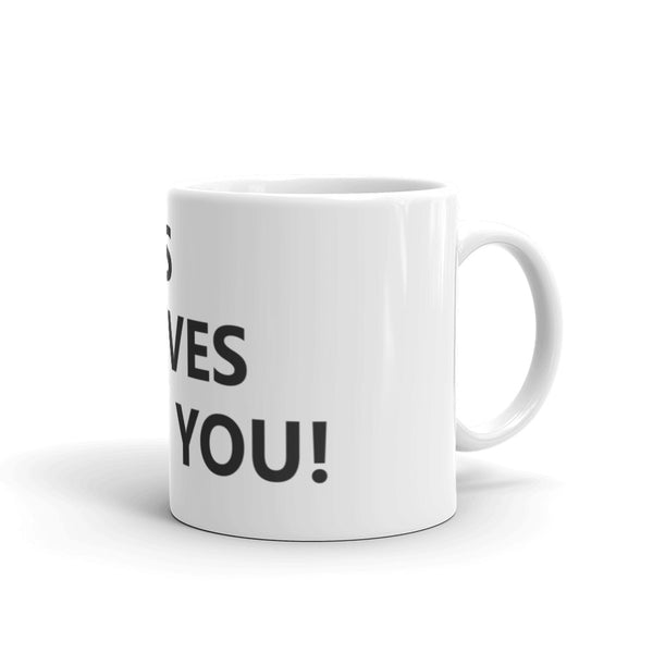 Mug: Jesus Loves You!