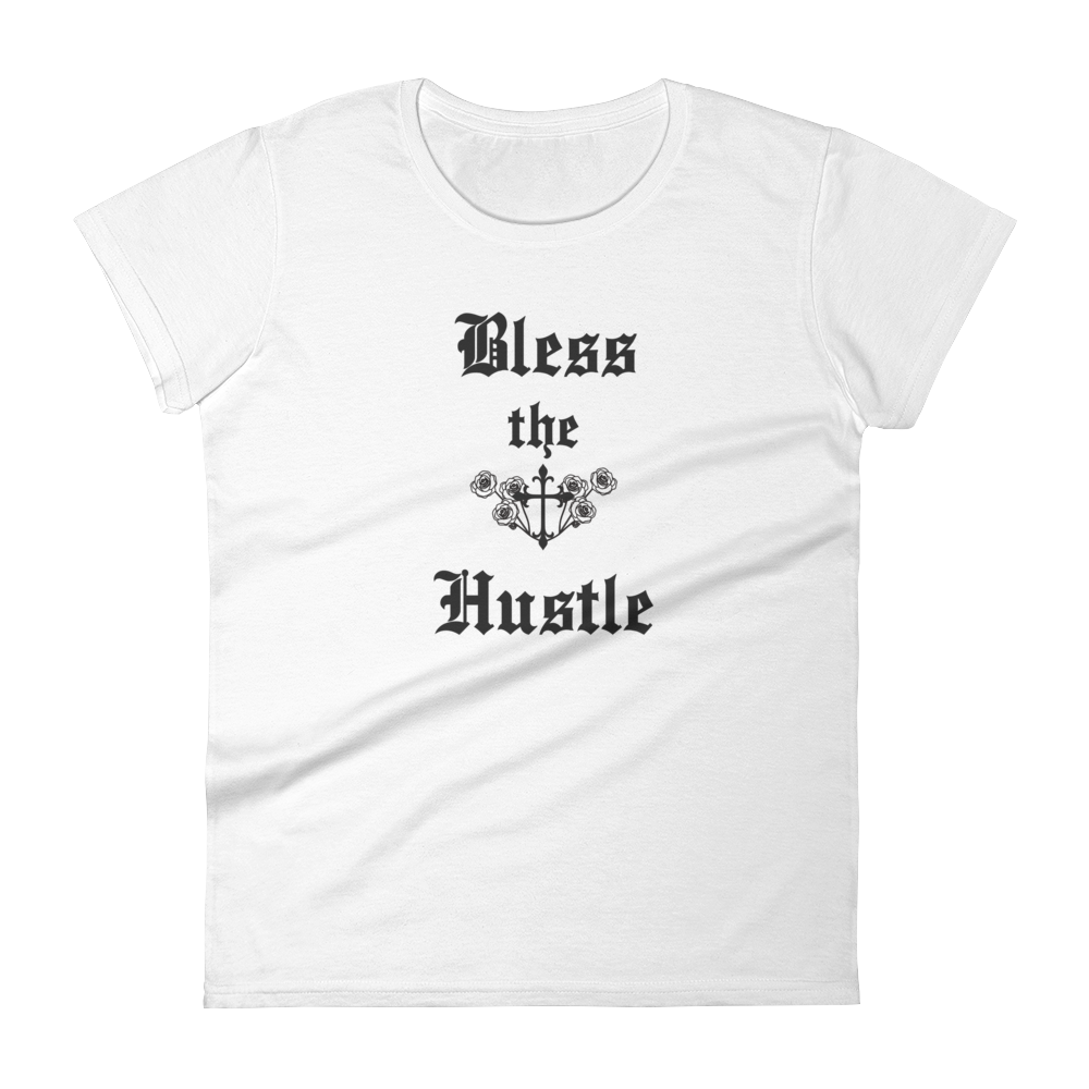 "Women's short sleeve t-shirt ""Bless the Hustle"""