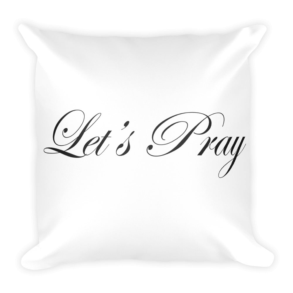 Square Pillow: Let's Pray