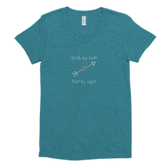 Women's Crew Neck T-shirt: Walk by faith not by sight