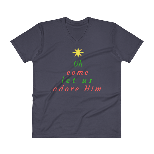 "V-Neck T-Shirt: ""Oh Come Let Us Adore Him"""