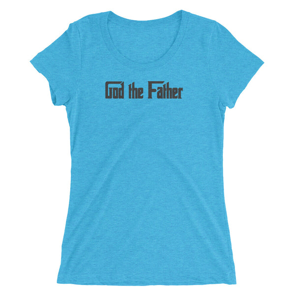 "Ladies' short sleeve t-shirt ""God the Father"""