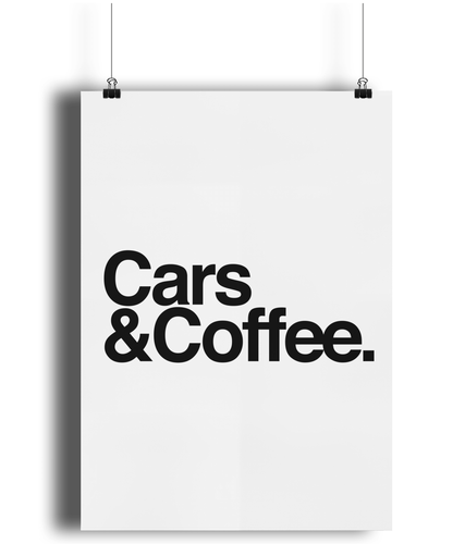 Cars & Coffee Poster