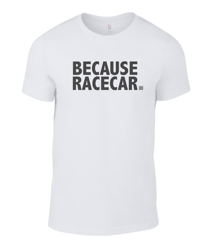 Because Racecar. (white)
