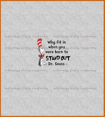 International Seuss Why Fit In When Your Were Born to Stand Out Child Panel on HEATHER