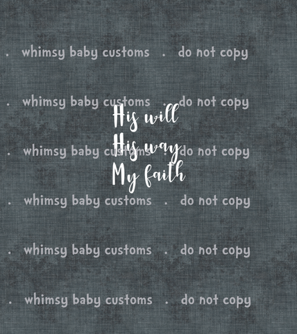 January 2020 Preorder - Adult/Romper Panel His Will, His Way, My Faith