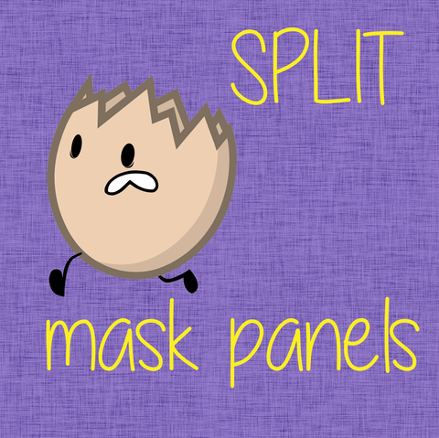SPLIT Panel Mask Panels - Various Designs