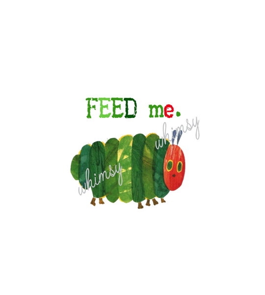 International - Child Panel Feed Me Caterpillar