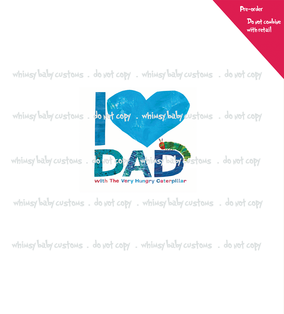 International Hungry Caterpillar I Love Dad Child Panel
