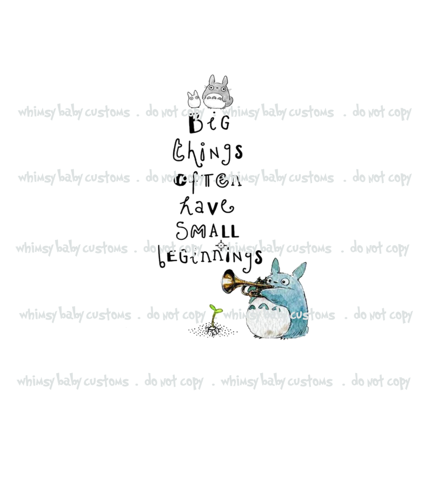 C075 Totoro Big Things Often Have Small Beginnings Child Panel