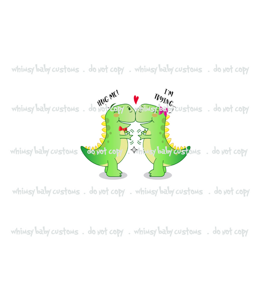 677 Dino Hug Me I'm Trying Child Panel