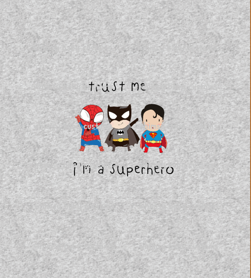 842H Trust Me I'm a Super Hero Child Panel - On Heather