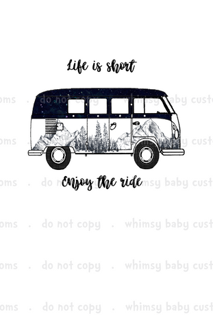 A1052 Adult/Romper Panel Life is Short Enjoy the Ride VW