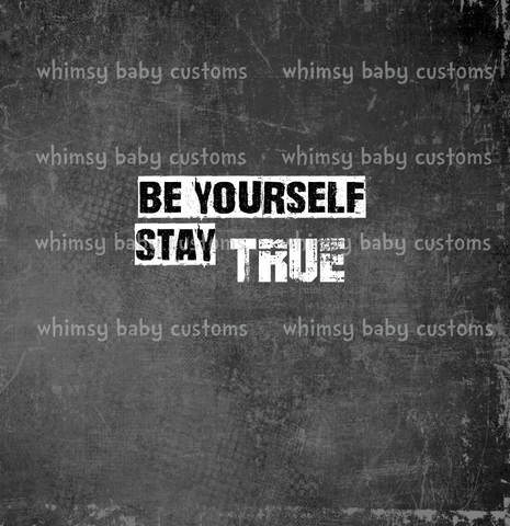 380 Be Yourself Stay True Child Panel