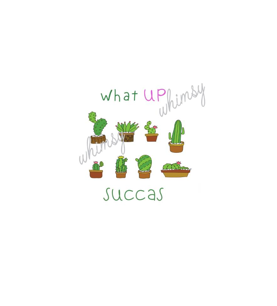 617 What Up Succas Cacti Child Panel