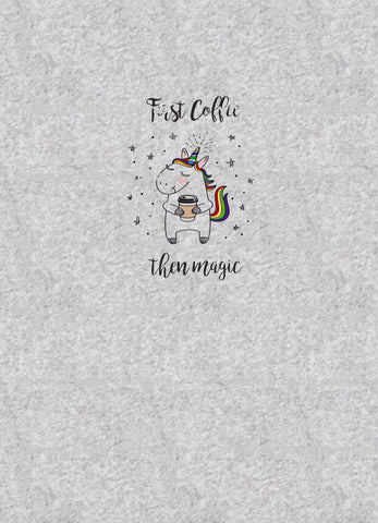 International - Adult/Romper Panel First Coffee, Then Magic RAINBOW Unicorn - on Heather Grey