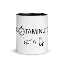 """#GotAminute? Let's Pray"" Mug with Color inside and on handle"