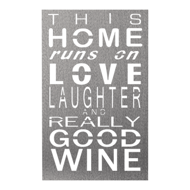 Home Love & Wine Sign