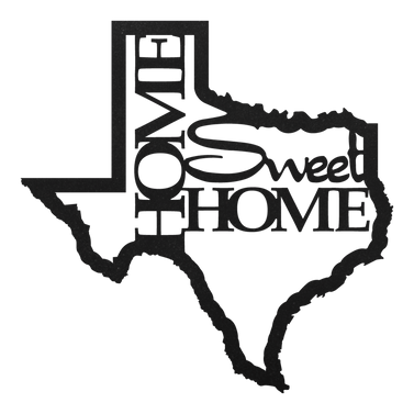 Texas Home Sweet Home Sign