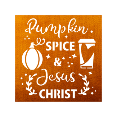 Pumpkin Spice & Jesus Metal Sign Home Decor