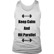 """Keep Calm And Hit Parallel"" District Mens Tank"