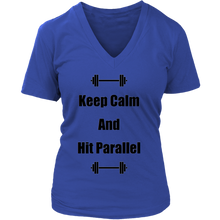 """Keep Calm And Hit Parallel"" District V-Neck"