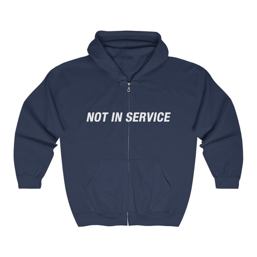Not In Service Full Zip Hooded Sweatshirt