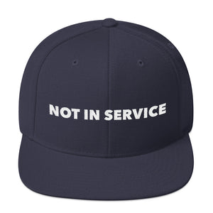Not In Service Snapback Hat