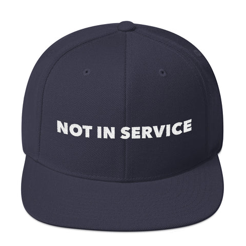 Image of Not In Service Snapback Hat