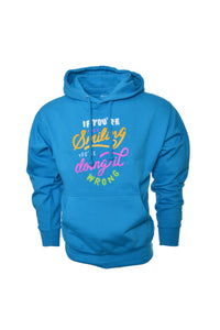 AW If You're Not Smiling You're Doing it Wrong Hoodie - Teal