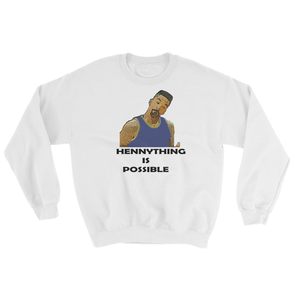 "JR ""HennyThing Is Possible"" Sweatshirt"