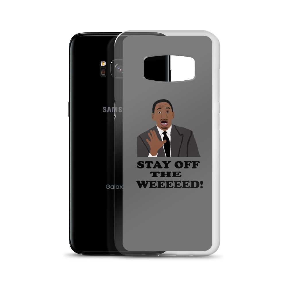 Stay Off The Weed Samsung Case