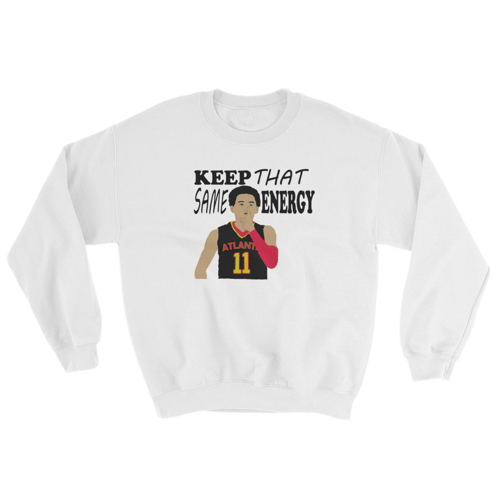 "Ice Trae ""Keep That Same Energy"" Sweatshirt"