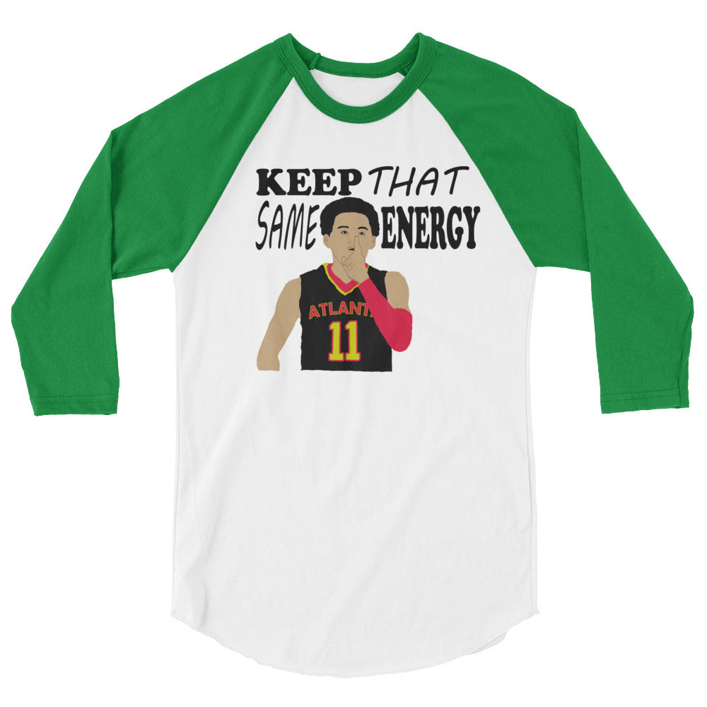 "Ice Trae ""Keep That Same Energy"" 3/4 sleeve raglan shirt"