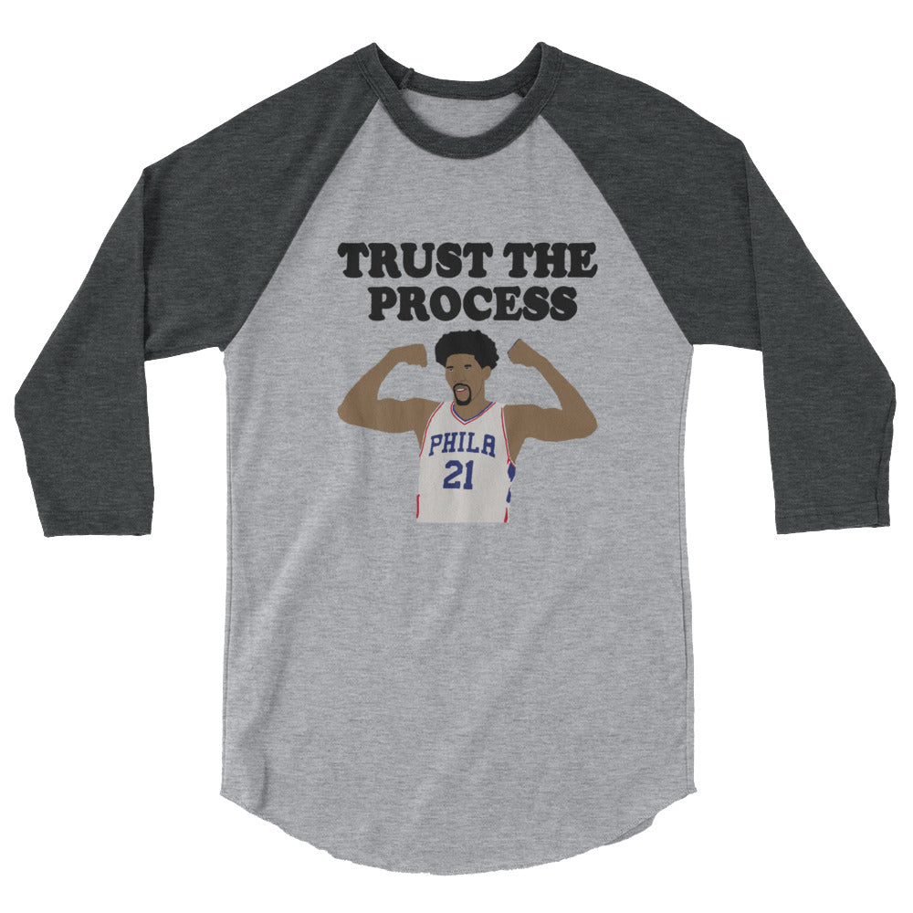 Trust The Process 3/4 sleeve raglan shirt
