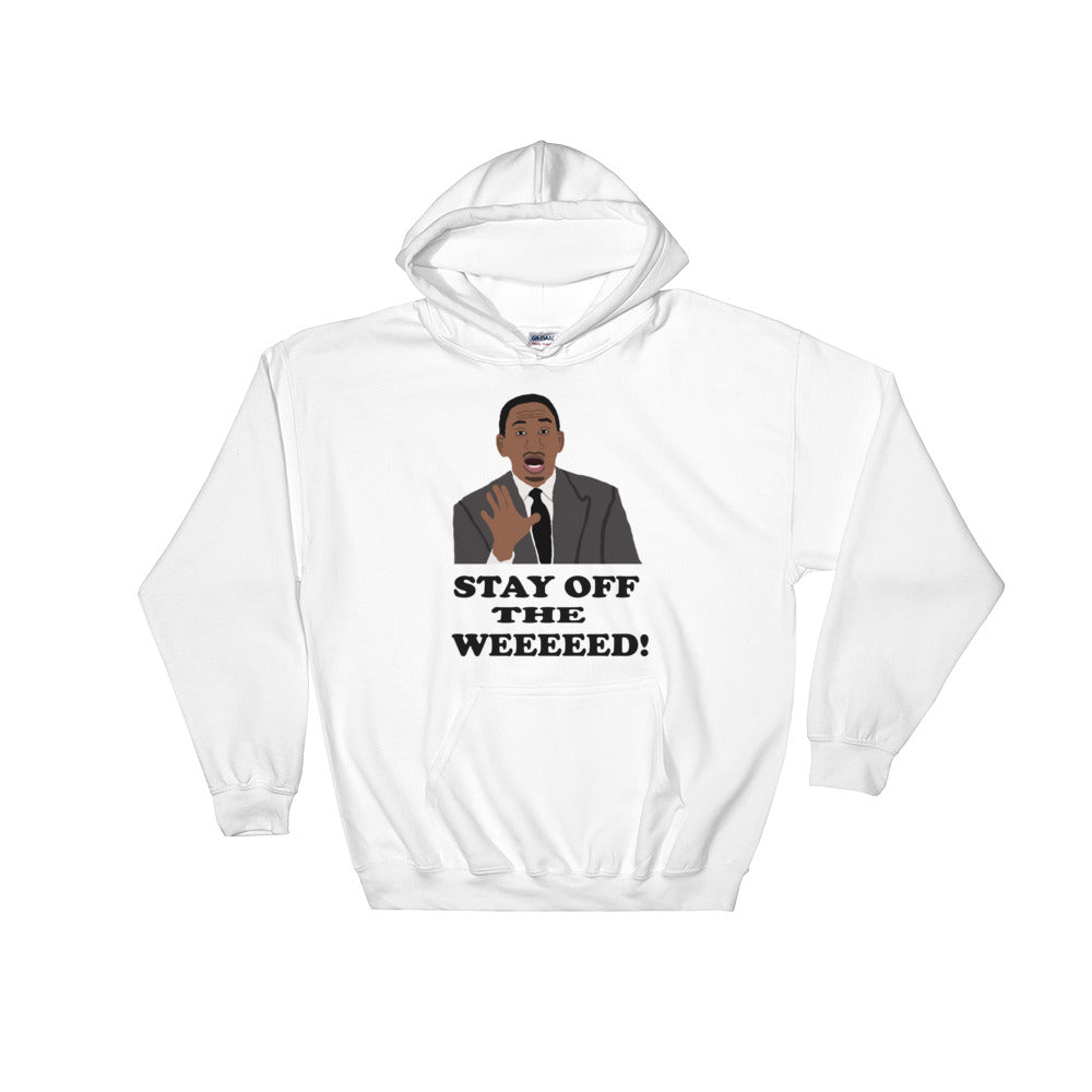 Stay Off The Weed Hooded Sweatshirt