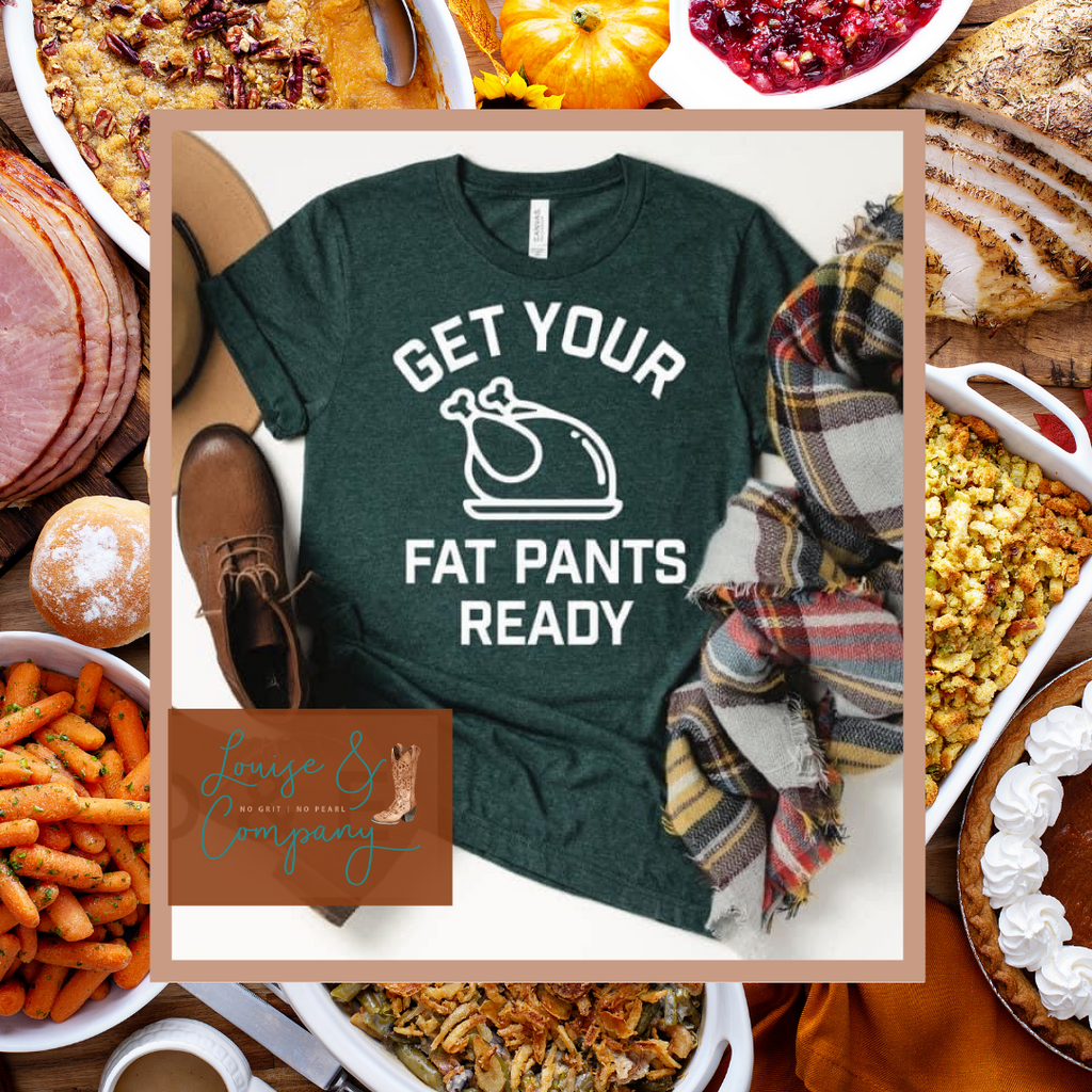 FAT PANTS THANKSGIVING TEE DEAL OF THE DAY