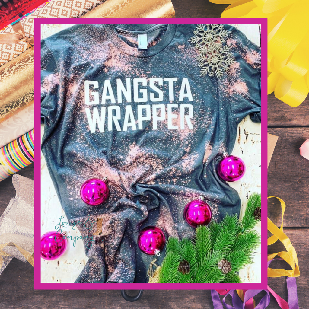 Gangsta Wrapper Distressed Glam Tee