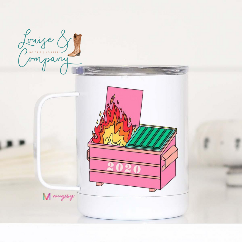 Dumpster Fire Year Travel Tumbler