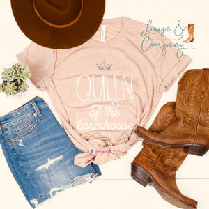 The Queen of the Farmhouse Glam Tee