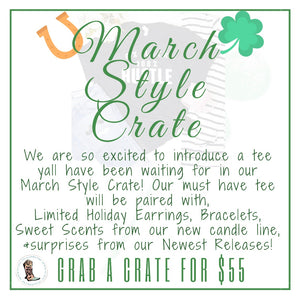 March Style Crate