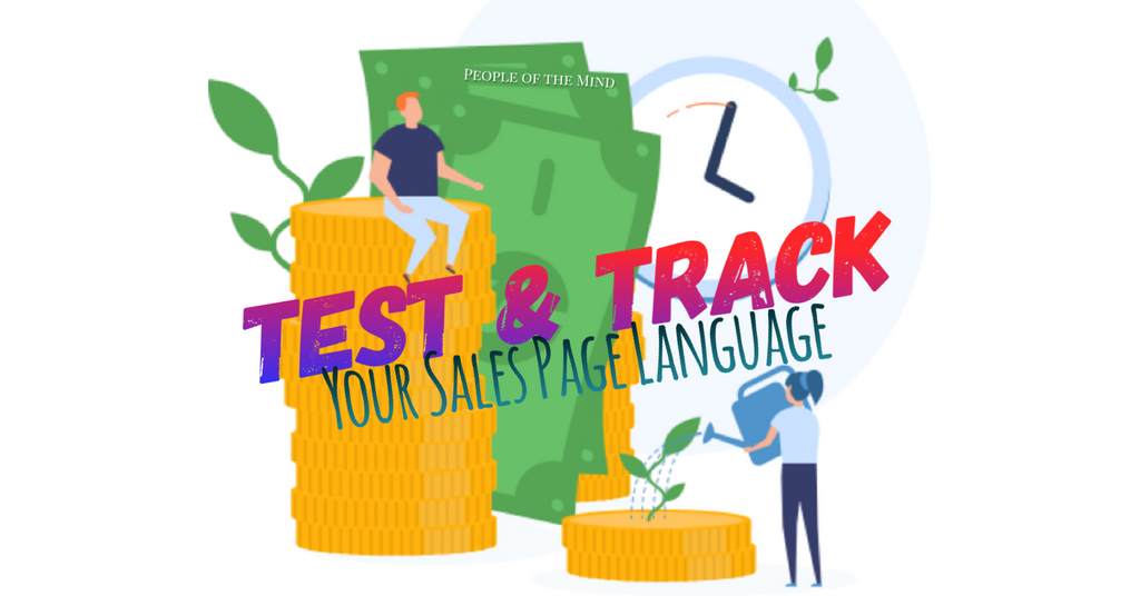 Test & Track Your Sales Page Language www.ShopPeopleoftheMind.com