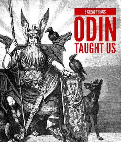Lessons From Legends: 8 Great Things Odin Taught Us