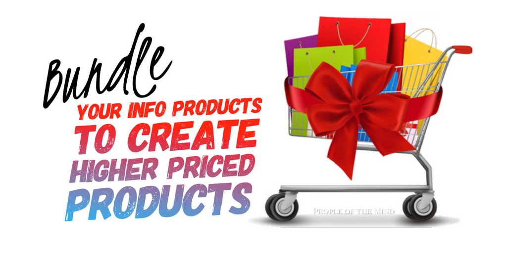 Day 25 - Bundle Your Info Products To Create Higher Priced Products