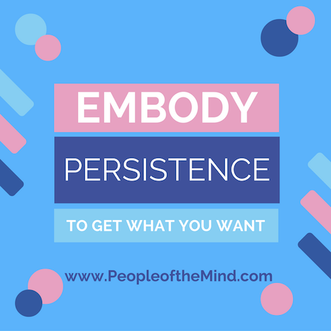 Embody Persistence