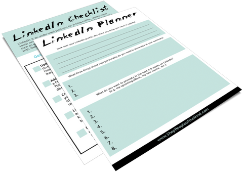 Linkedin Checklist and Planner at www.ShopPeopleoftheMind.com