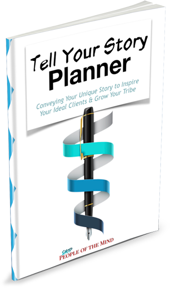 Tell Your Story Planner at www.ShopPeopleoftheMind.com