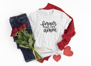 Forever and Ever Amen Printed Tee