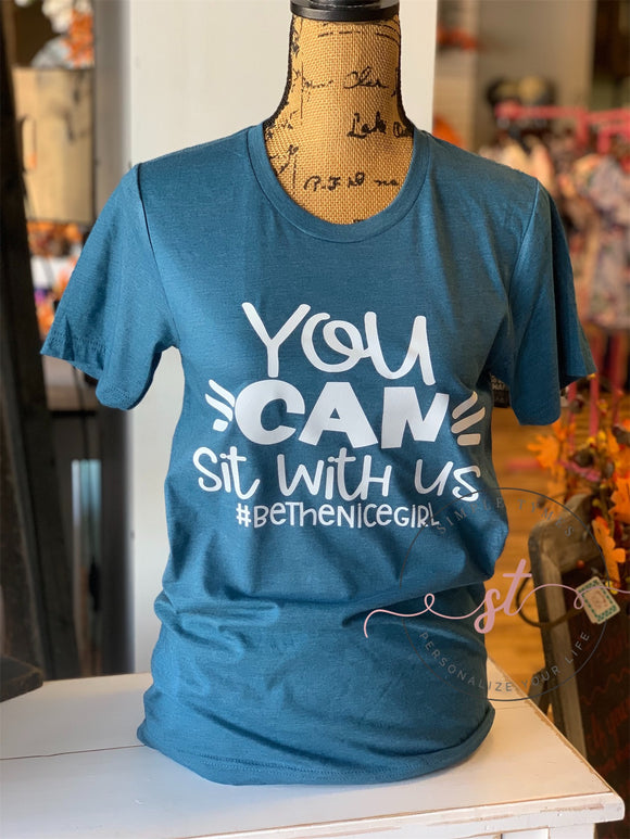 You CAN Sit With Us Printed Tee