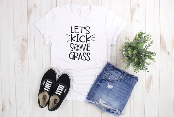 Let's Kick Some Grass Printed Tee